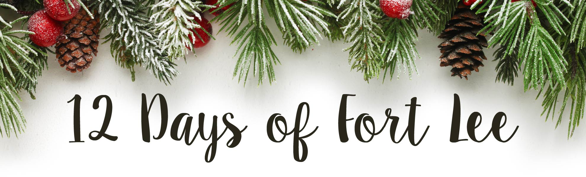 12 Days of Fort Lee Holiday Specials