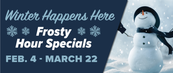 Frosty Hour Specials